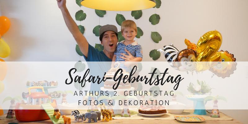 Safari-Kindergeburtstag: Fotos und Dekoration von Arthurs 2. Geburtstag
