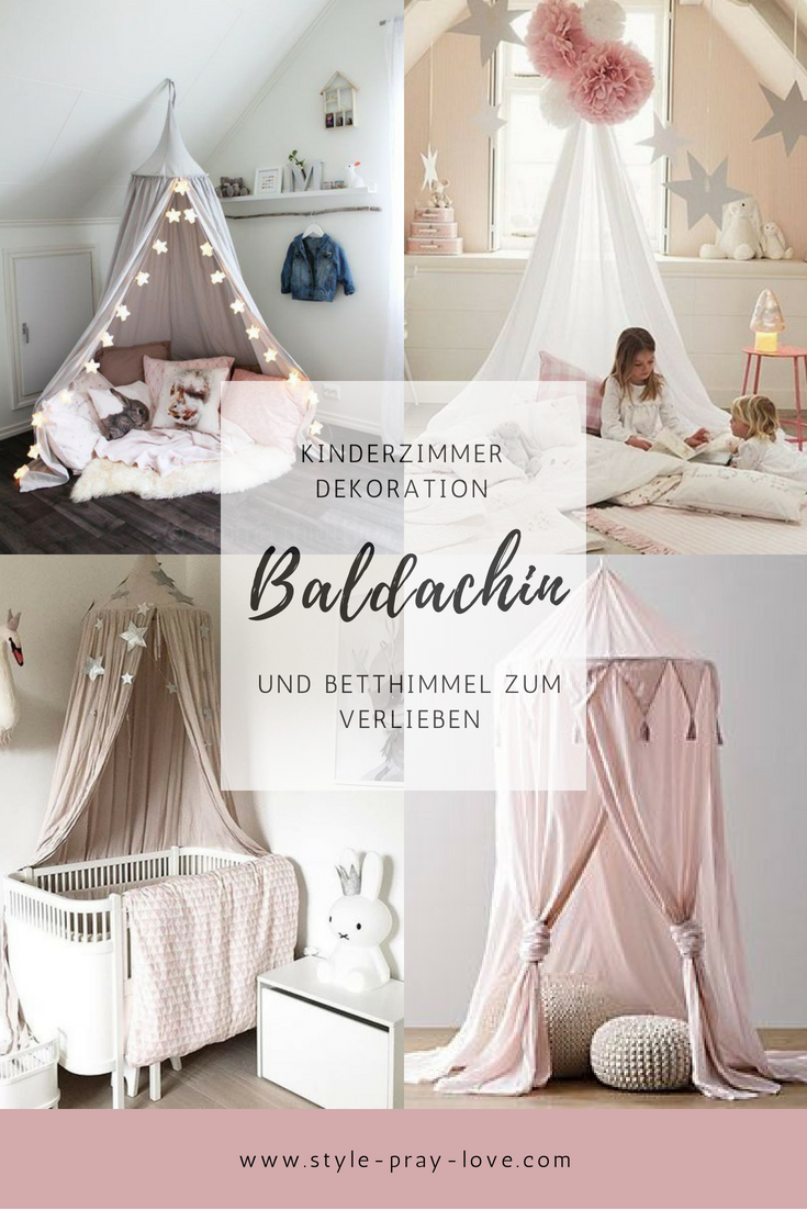Susse Baldachine Und Betthimmel Furs Kinderzimmer Style Pray Love