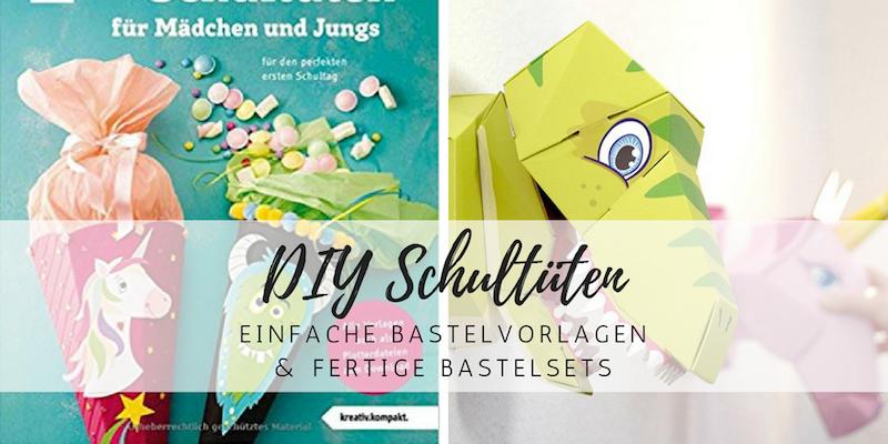 Schultüten für Jungen und Mädchen: clevere Bastelsets und coole DIY-Vorlagen
