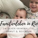 Expatmom: Ein Leben mit Kindern in Brasilien