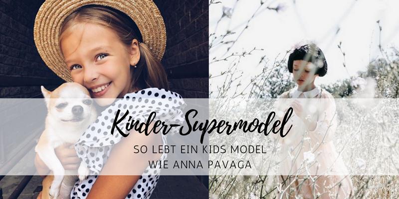 Kinder-Supermodel Anna Pavaga