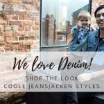 Shop the Look: Lässiger Jeansjacken-Style für Papa und Sohn