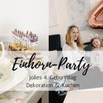 Einhorn-Party: Jolies 4. Geburtstag