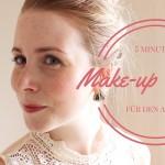 Meine Make-up Routine im Alltag