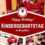 So werden Kindergeburtstage in Brasilien gefeiert