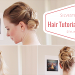 Hair Tutorial & Make-up Tipps für den festlichen Look an Silvester