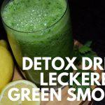 Detox-Drink: gesunder Green Smoothie