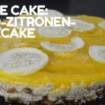 No Bake Cake Rezept: leckerer raw vegan Mango-Zitronen-Cheesecake