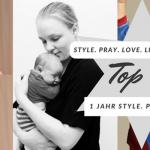 1 Jahr style. pray. love.: Eure Top 5 meistgelesenen Artikel!