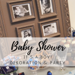 Baby Shower: It's a Boy!