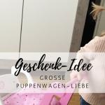 Geschenk-Idee: Große Holz-Puppenwagen-Liebe