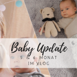 Baby Update: Beikosteinführung & der erste Zahn