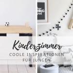 Kinderzimmer: Inspirationen für Jungen