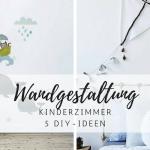 5 DIY Ideen: Wandgestaltung Kinderzimmer