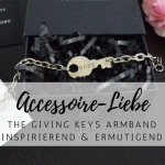 Accessoire-Liebe: The Giving Keys Armband – inspirierend & ermutigend