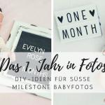 DIY Baby-Fotografie: Das erste Jahr in Fotos
