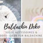Baldachin: Die besten Dekorations-Ideen für Kinder