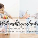 Weihnachtsgeschenke für Kinder: Highlights und Trends 2017