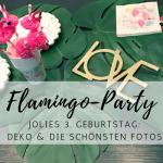 Flamingo-Geburtstags-Party: Jolies 3. Geburtstag