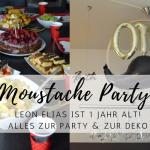 Moustache Party: Leons 1. Geburtstag