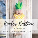 DIY: die 15 schönsten Kinder-Kostüme – schnell und einfach!
