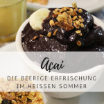 AÇAI – die ultimative Frucht des Sommers