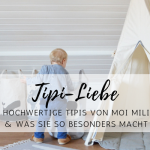 Kinderzimmer-Highlights: hochwertige Tipis von Moi Mili