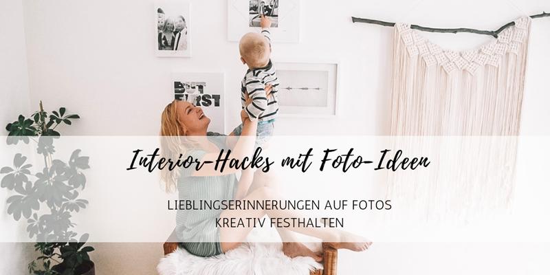 Interior Hacks mit Foto-Ideen: Lieblingserinnerungen kreativ festhalten