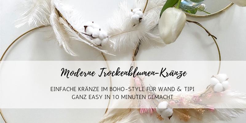 DIY: Moderne Trockenblumen-Kränze im Boho-Style
