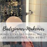 Bad-Makeover mit der LED Duschstange von WENKO