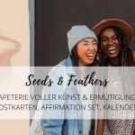 Seeds & Feathers: Papeterie voller Kunst & Ermutigung