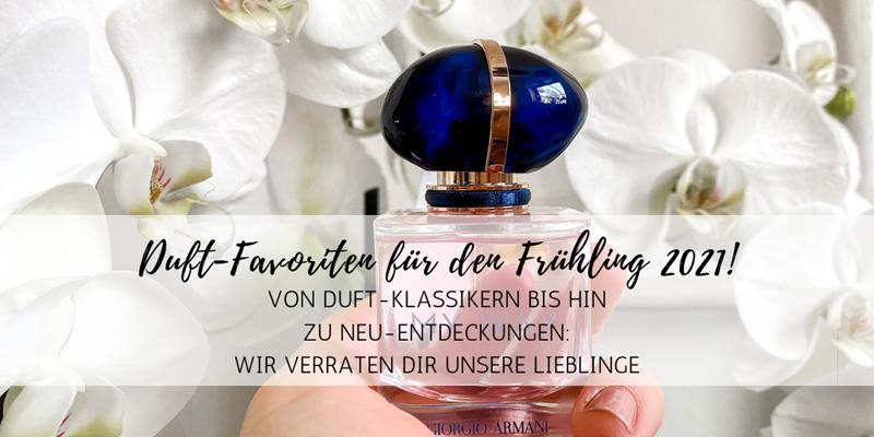 Unsere Duft-Favoriten für den Frühling 2021!