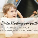 Trendige und coole Kinderkleidung von vertbaudet