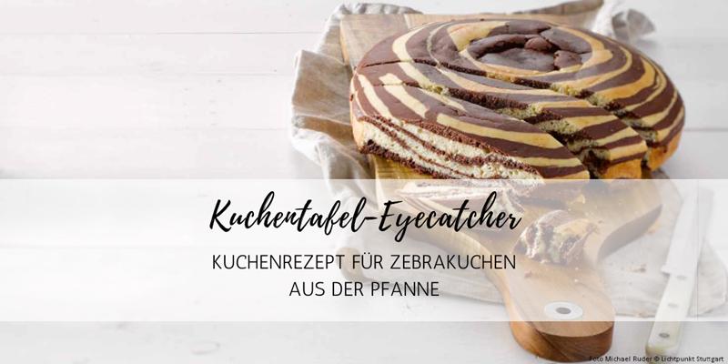 Kuchentafel-Eyecatcher: Kuchenrezept aus der Pfanne
