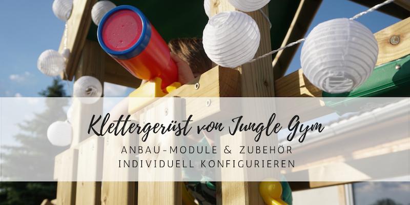 Individuelles Klettergerüst von Jungle Gym für jeden Garten und mit viel Zubehör